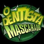 o-dentista-mascarado